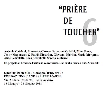 prière de toucher 6, fondazione bandera per l'arte