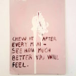 Sebastien Notre, Chew it after every meal see how much better you will feel, 2018, acrylic on cardboard, 30x40 cm. Courtesy Otto Zoo
